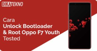 Unlock Bootloader dan Root Oppo F7 Youth