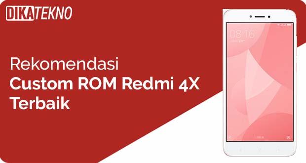 Custom ROM Xiaomi Redmi 4X