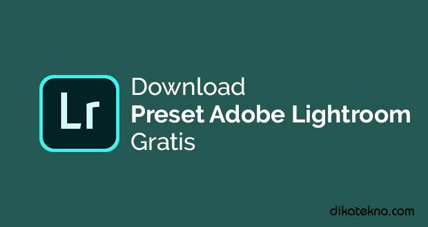 Preset Adobe Lightroom