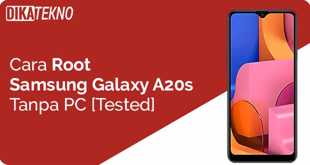Root Samsung Galaxy A20s Tanpa PC