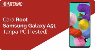 Root Samsung Galaxy A51 Tanpa PC