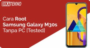 Root Samsung Galaxy M30s Tanpa PC