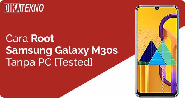 Root Samsung Galaxy M30s Tanpa PC