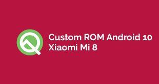 Android 10 Untuk Xiaomi Mi 8