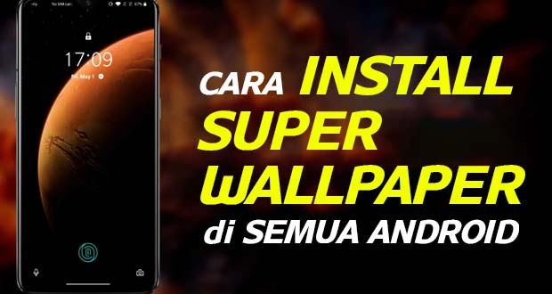 Install SUPER WALLPAPER