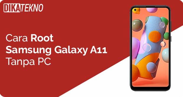Root Samsung Galaxy A11 Tanpa PC