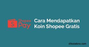 Cara Mendapatkan Koin Shopee Gratis