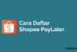 Daftar Shopee PayLater