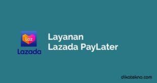Layanan Lazada PayLater