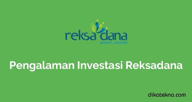 Pengalaman Investasi Reksadana