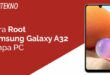 Root Samsung Galaxy A32 Tanpa PC