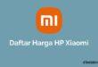 Harga HP Xiaomi Terbaru
